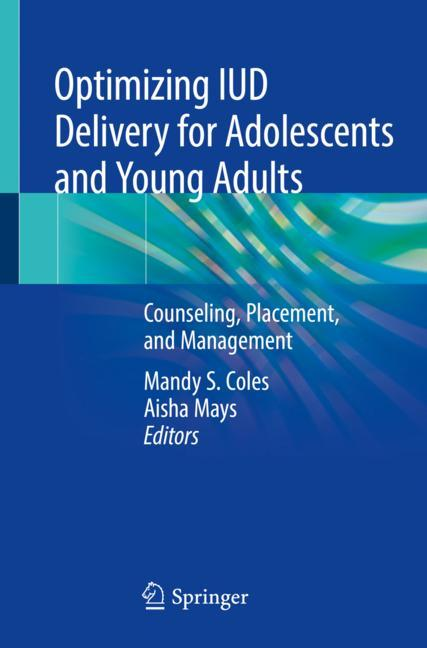 Cover of 'Optimizing IUD Delivery for Adolescents and Young Adults'