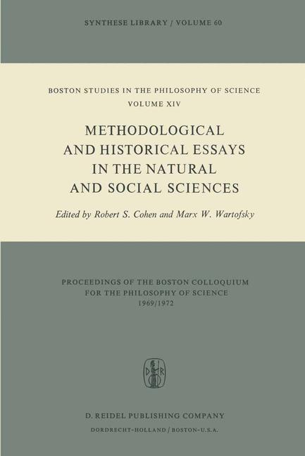 Cover of 'Methodological and Historical Essays in the Natural and Social Sciences'