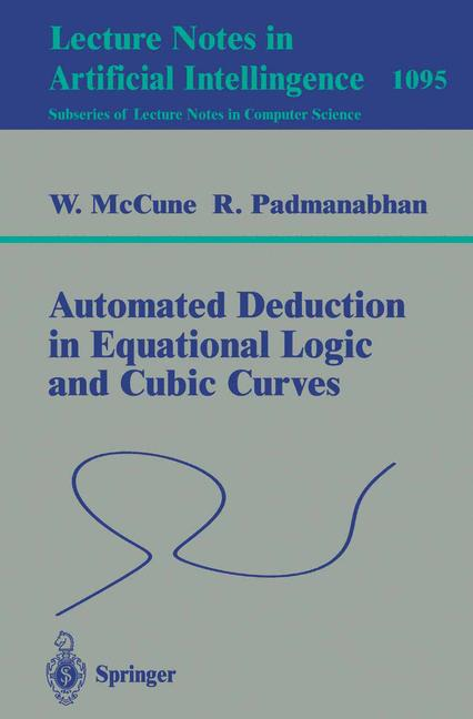 Cover of 'Automated deduction in equational logic and cubic curves'