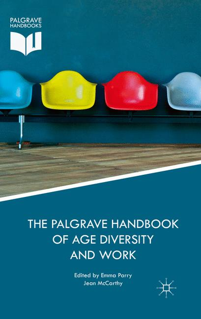 Cover of 'The Palgrave Handbook of Age Diversity and Work'