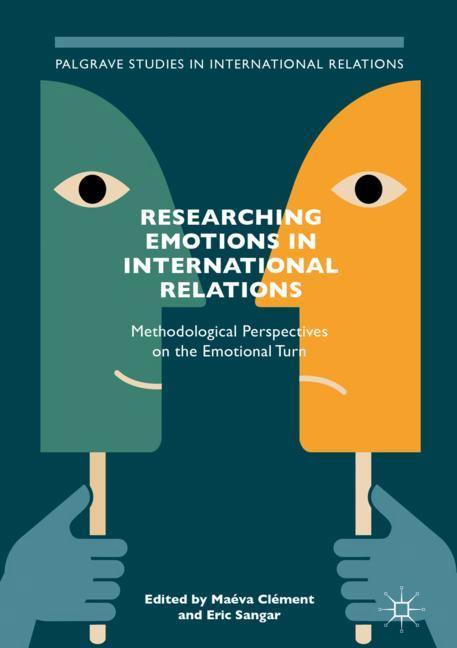 Cover of 'Researching Emotions in International Relations'