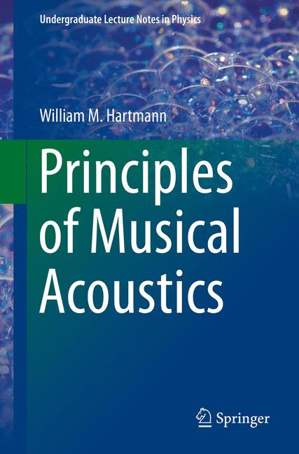 Cover of 'Principles of Musical Acoustics'