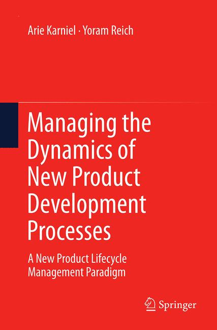 Cover of 'Managing the Dynamics of New Product Development Processes'