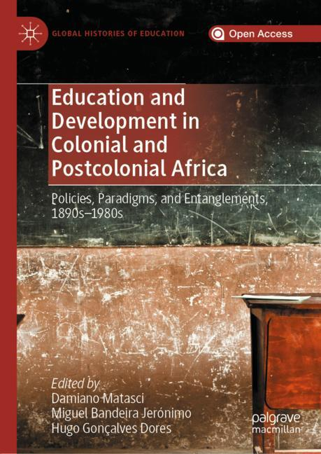 Cover of 'Education and Development in Colonial and Postcolonial Africa'