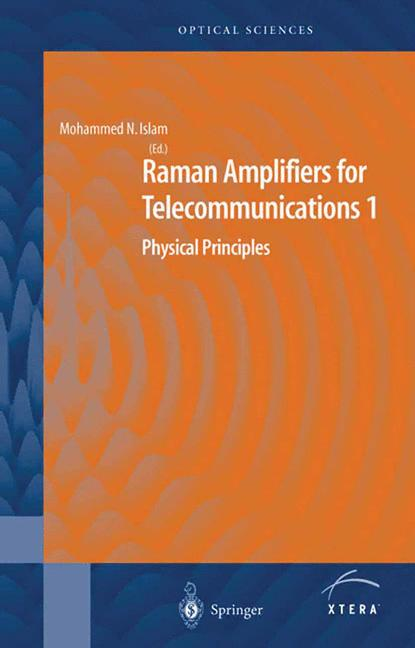 Cover of 'Raman Amplifiers for Telecommunications 1 : Physical Principles'