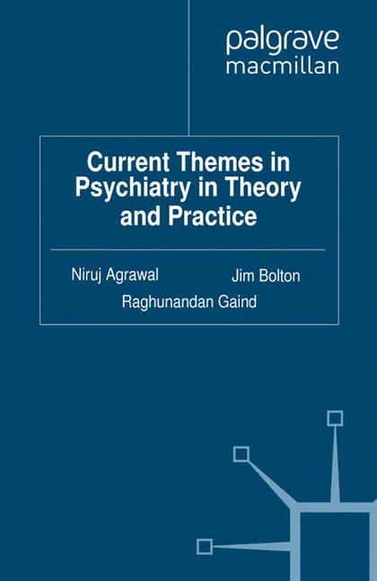 Cover of 'Current Themes in Psychiatry in Theory and Practice'