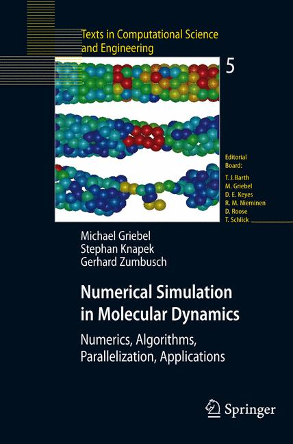 Cover of 'Numerical Simulation in Molecular Dynamics : Numerics, Algorithms, Parallelization, Applications'