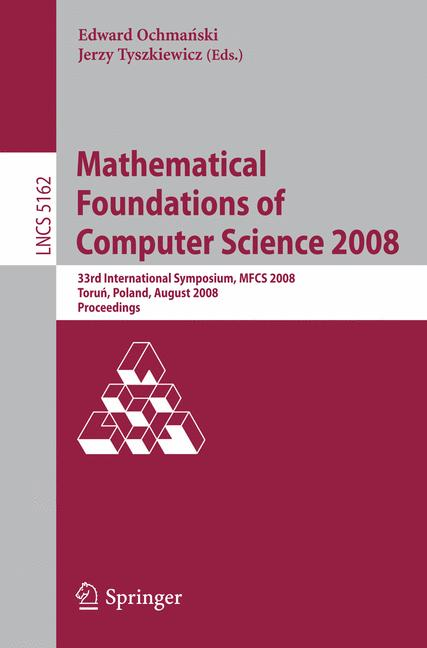 Cover of 'Mathematical Foundations of Computer Science 2008'