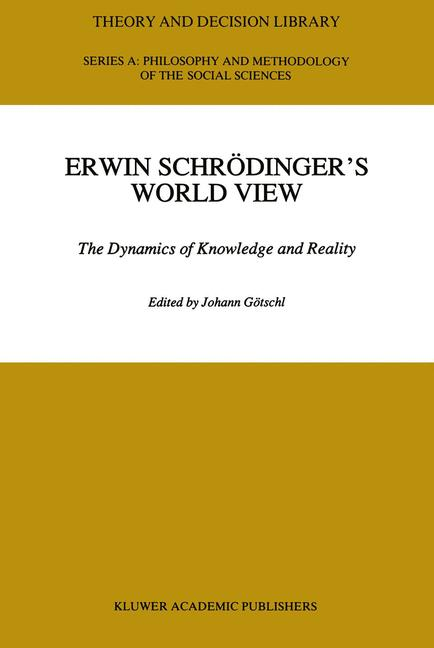 Cover of 'Erwin Schrödinger's World View'