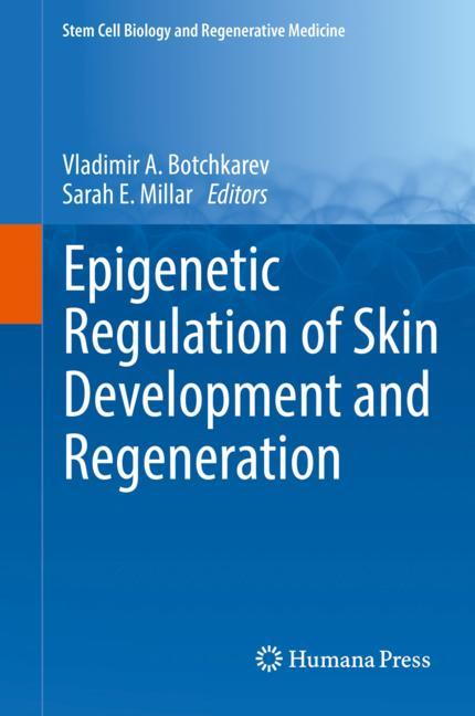 Cover of 'Epigenetic Regulation of Skin Development and Regeneration'