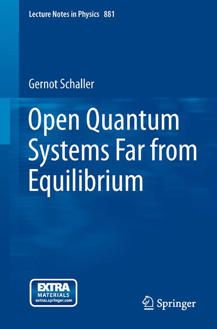 Cover of 'Open Quantum Systems Far from Equilibrium'
