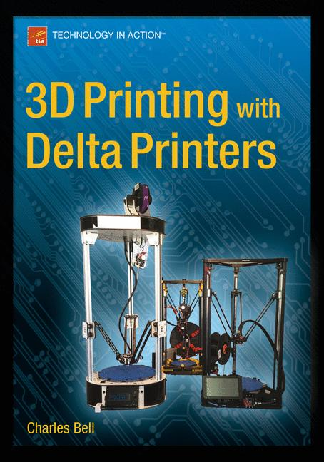 Cover of '3D Printing with Delta Printers'