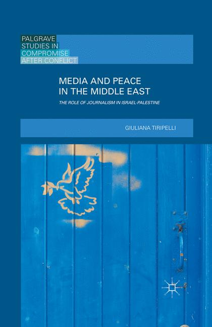 Cover of 'Media and Peace in the Middle East'
