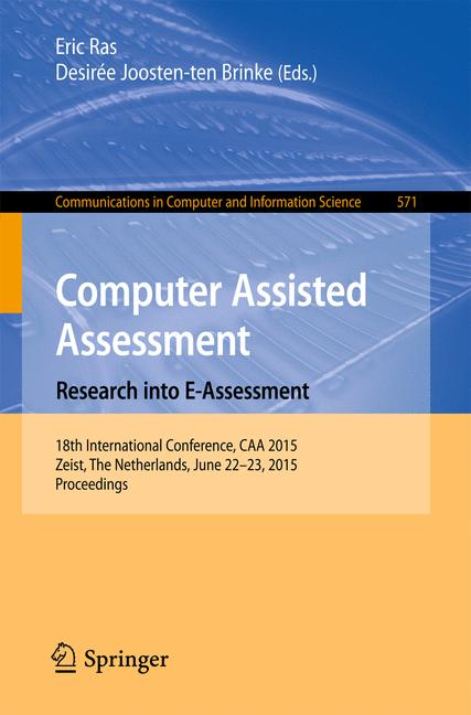 Cover of 'Computer Assisted Assessment. Research into E-Assessment'