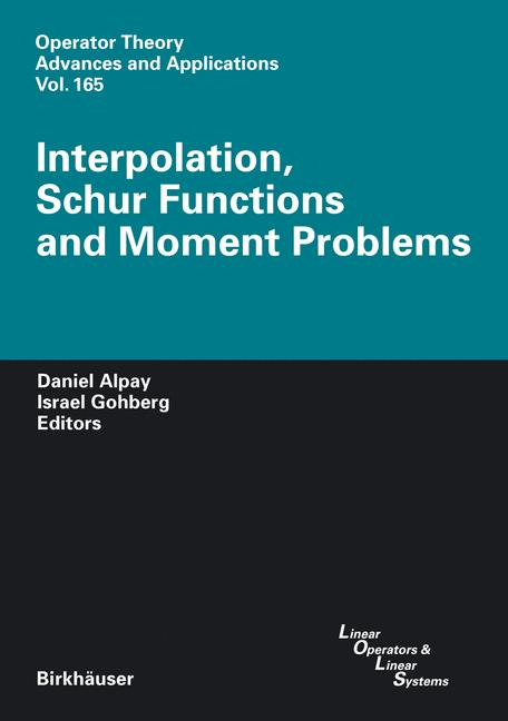 Cover of 'Interpolation, Schur Functions and Moment Problems'