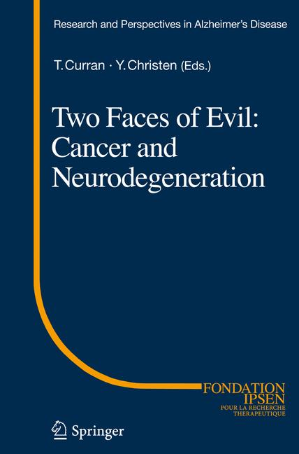 Cover of 'Two Faces of Evil: Cancer and Neurodegeneration'
