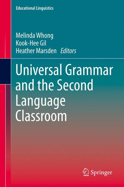 Cover of 'Universal Grammar and the Second Language Classroom'