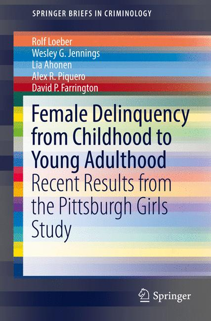 Cover of 'Female Delinquency From Childhood To Young Adulthood'