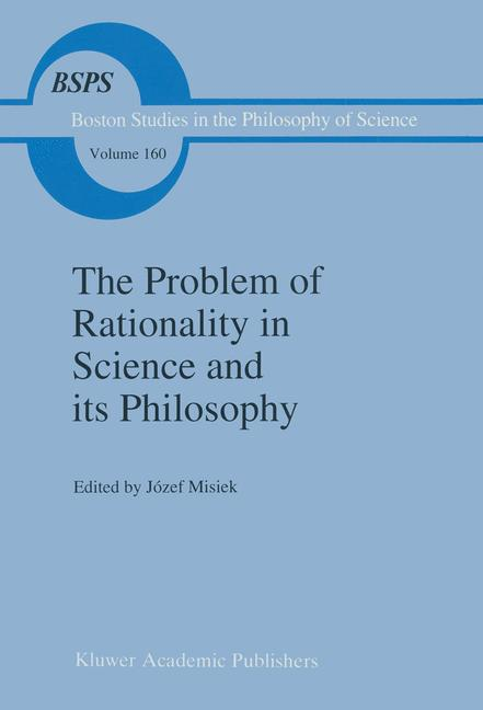 Cover of 'The Problem of Rationality in Science and its Philosophy'