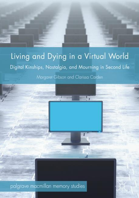 Cover of 'Living and Dying in a Virtual World'
