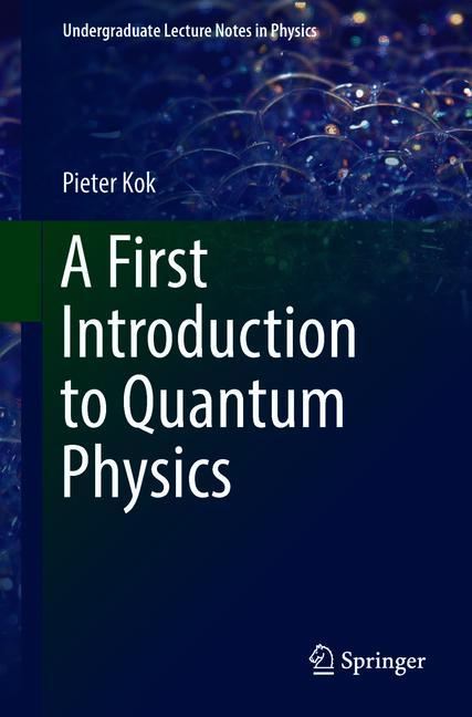 Cover of 'A First Introduction to Quantum Physics'