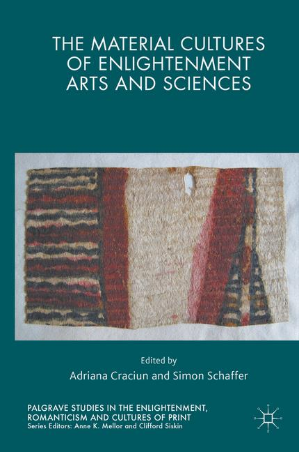 Cover of 'The Material Cultures of Enlightenment Arts and Sciences'