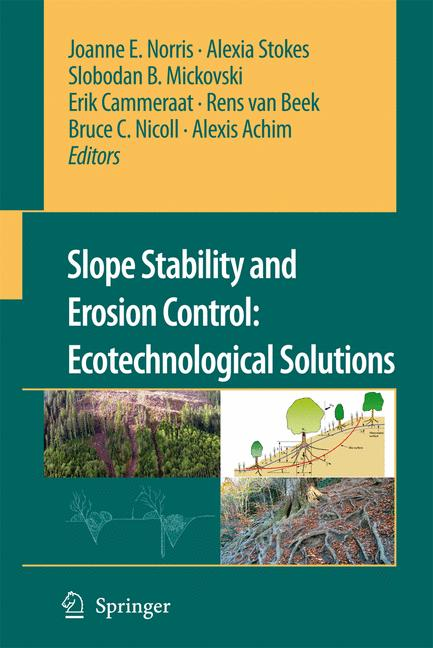 Cover of 'Slope Stability and Erosion Control: Ecotechnological Solutions'