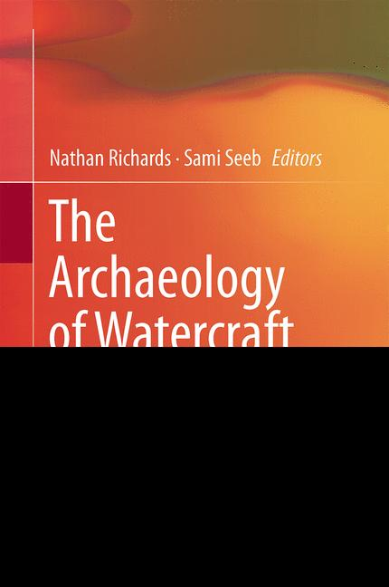 Cover of 'The Archaeology of Watercraft Abandonment'