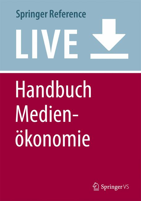 Cover of 'Handbuch Medienökonomie'