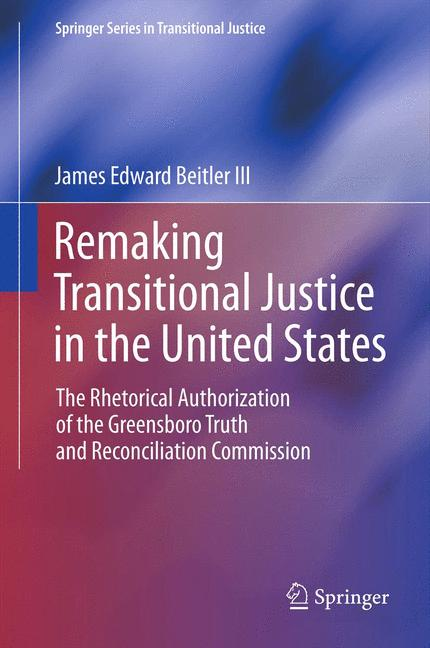 Cover of 'Remaking Transitional Justice in the United States'