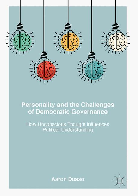 Cover of 'Personality and the Challenges of Democratic Governance'