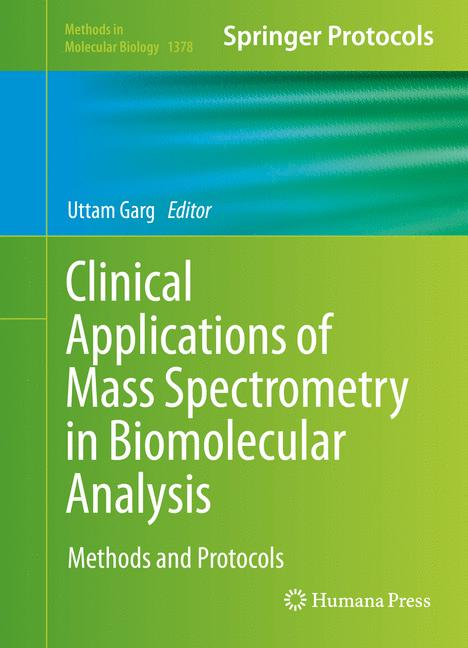 Cover of 'Clinical Applications of Mass Spectrometry in Biomolecular Analysis'