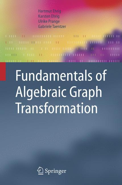 Cover of 'Fundamentals of Algebraic Graph Transformation'