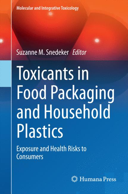 Cover of 'Toxicants in Food Packaging and Household Plastics'