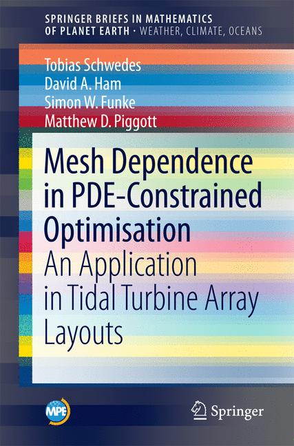 Cover of 'Mesh Dependence in PDE-Constrained Optimisation'