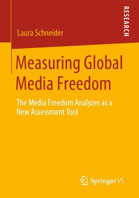 Cover of 'Measuring Global Media Freedom'