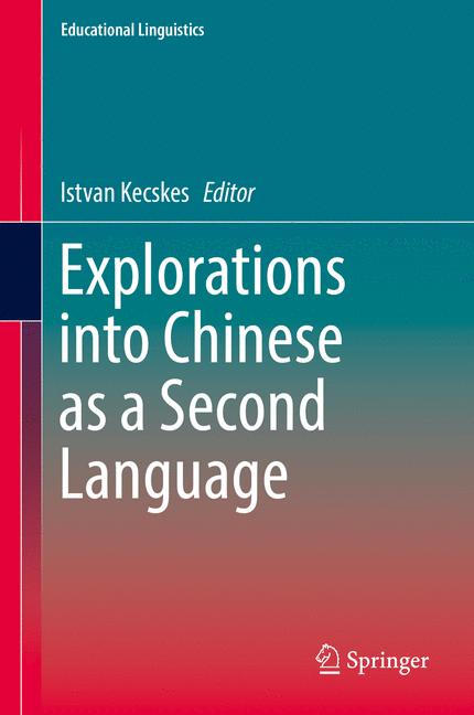 Cover of 'Explorations into Chinese as a Second Language'