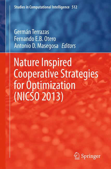 Cover of 'Nature Inspired Cooperative Strategies for Optimization (NICSO 2013)'