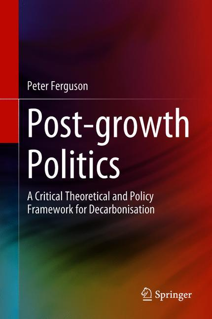 Cover of 'Post-growth Politics'
