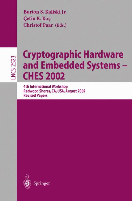 Cover of 'Cryptographic Hardware and Embedded Systems - CHES 2002'