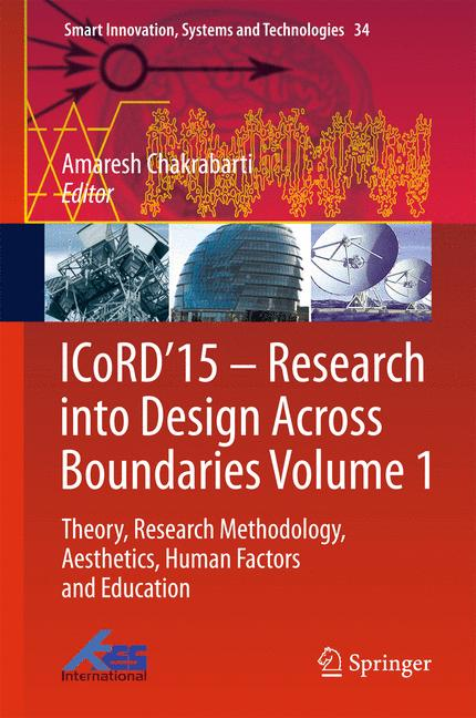 Cover of 'ICoRD'15 – Research into Design Across Boundaries Volume 1'