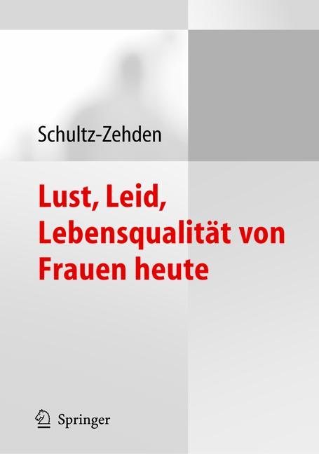 Cover of 'Lust, Leid, Lebensqualität von Frauen heute'
