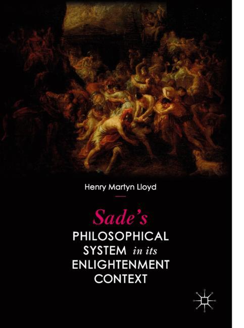 Cover of 'Sade's Philosophical System in its Enlightenment Context'