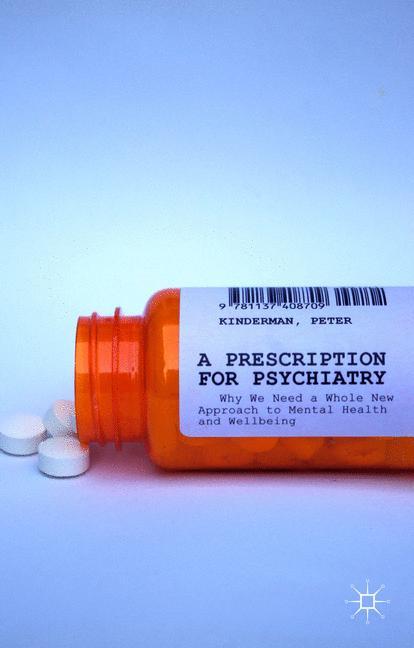 Cover of 'A Prescription for Psychiatry'