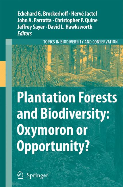 Cover of 'Plantation Forests and Biodiversity: Oxymoron or Opportunity?'