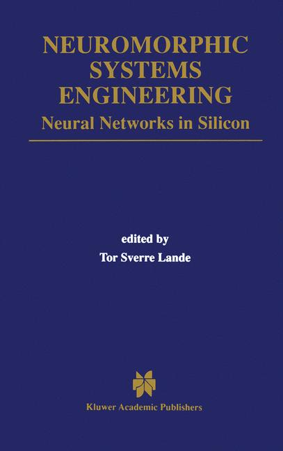 Cover of 'Neuromorphic Systems Engineering'