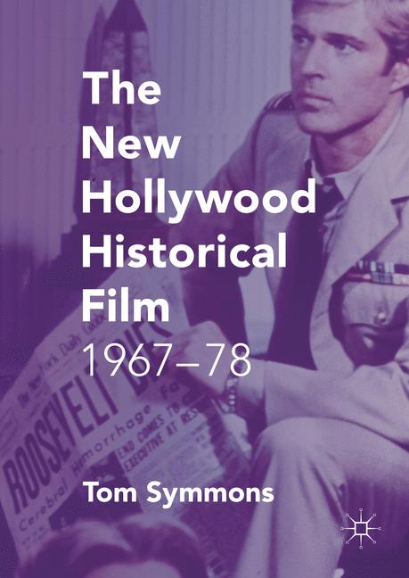 Cover of 'The New Hollywood Historical Film'