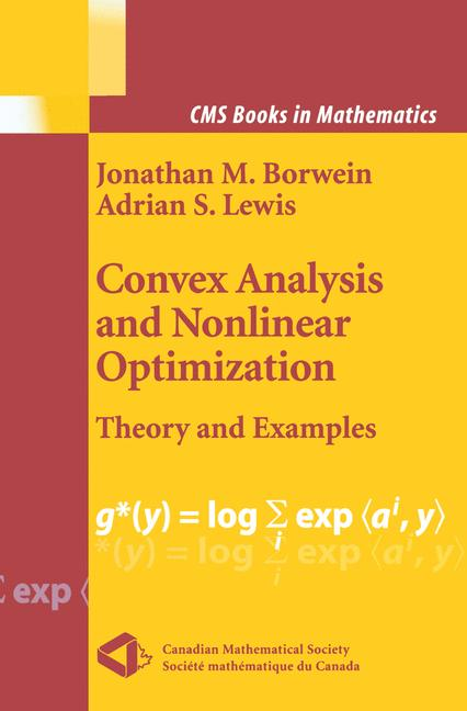 Cover of 'Convex Analysis and Nonlinear Optimization : Theory and Examples'