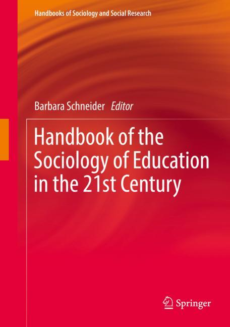 Cover of 'Handbook of the Sociology of Education in the 21st Century'