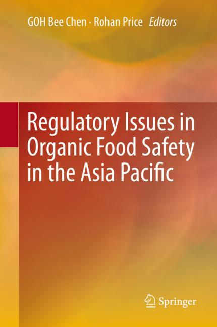 Cover of 'Regulatory Issues in Organic Food Safety in the Asia Pacific'